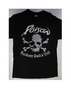 Poison – Hardcore Rock 'n' Roll T-shirt