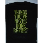 Roxx Gang - Things You've Never Done Before T-shirt