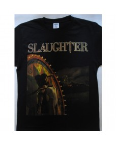 Slaughter - Stick It to Ya  T-shirt