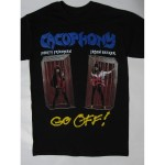 Cacophony – Go Off ! T-shirt