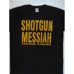 Shotgun Messiah  - Second Coming T-shirt